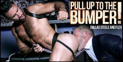 Men at Play - Pull up to the bumper! - Dallas Steele & Flex Xtremmo