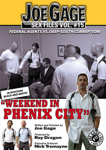 Joe Gage Sex Files 15 - Weekend In Phenix City(2014)