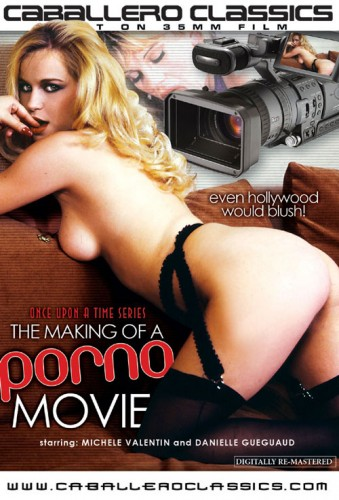 The Making Of A Porno Movie