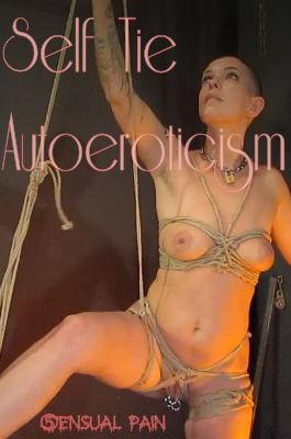 Self Tie AutoEroticism - Abigail Dupree
