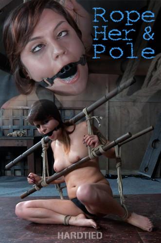 HardTied – Nov 23, 2016 – Rope Her & Pole – Raquel Roper