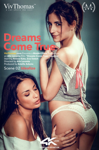 Anissa Kate, Ena Sweet — Dreams Come True Episode 2 - Idealize FullHD 1080p