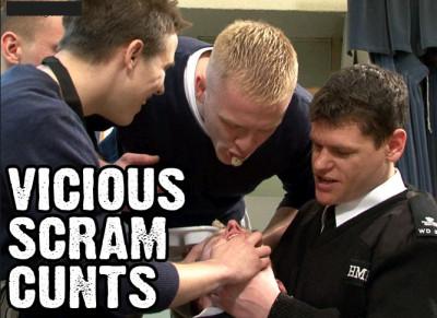 Vicious Scram Cunts