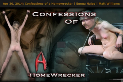 Confessions of A Homewrecker - Emma Haize