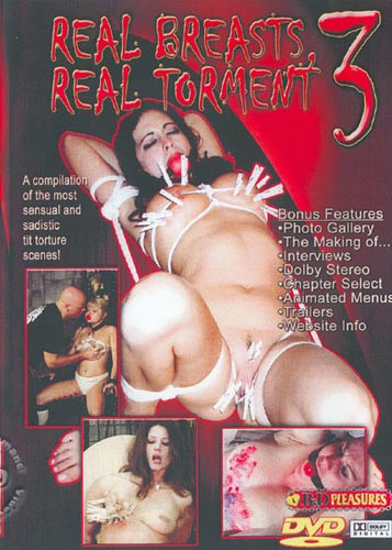 B&D Pleasures - Real Breasts Real Torment 3 DVD