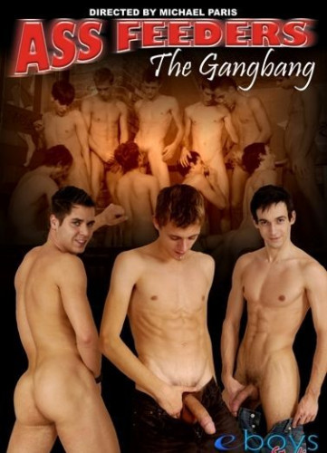 Ass Feeders : The Gangbang