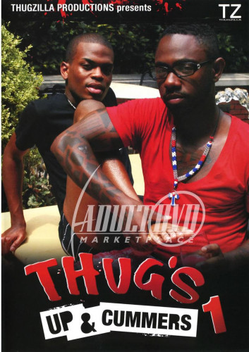 Thug s Up and Cummers 1