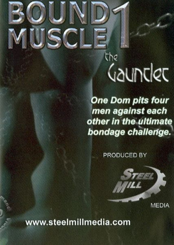 Bound Muscle 1: The Gauntlet