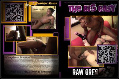 Raw Oreo - The Big Easy (Black Pantha, Aidan, Frost)