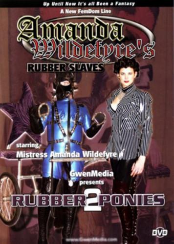 Amanda'Wildefyres - Rubber Slaves Rubber Ponies 2