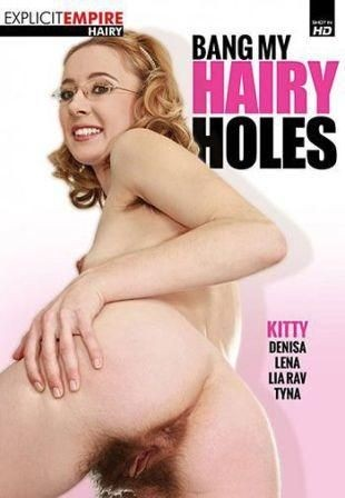 Denisa,Kitty,Lena,Lia Raw,Tyna — Bang My Hairy Holes (2016)