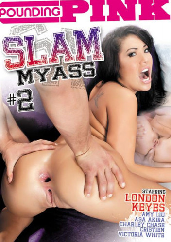 Slam My Ass 2