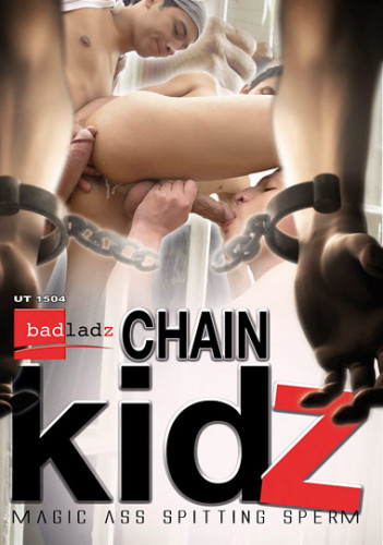 Chain Kidz — Magic Ass Spitting Sperm