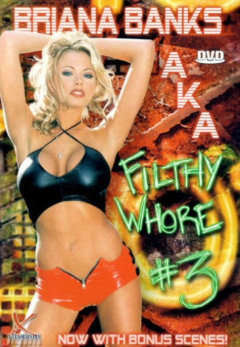 Briana Banks Aka Filthy Whore 3