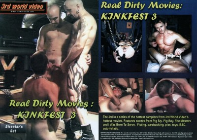 Real Dirty Movies: Kinkfest 3  ( apreder )