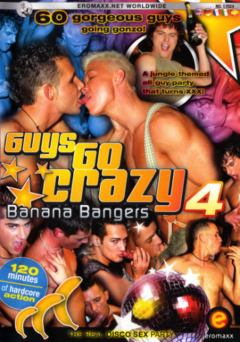 Guys Go Crazy 4 Banana Boys