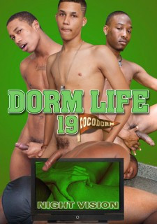 Dorm Life – Part 19 Night Vision