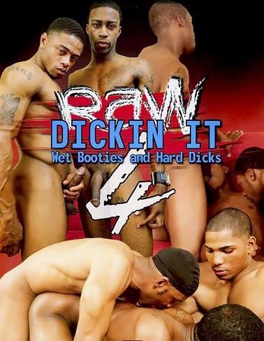 Raw Dickin It 4