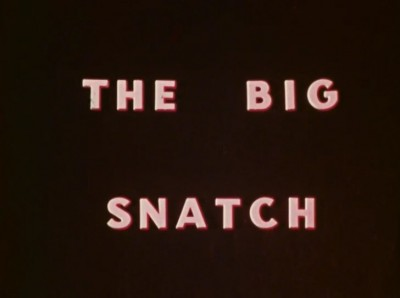 The Big Snatch(1971)