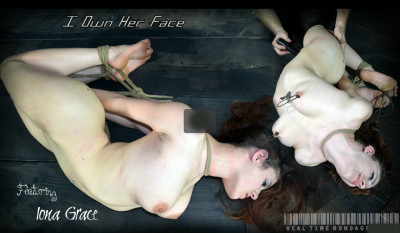 Realtimebondage - Jan 28, 2012 - I Own Her Face Part Two - Iona Grace