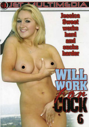 Will Work For Cock vol 6