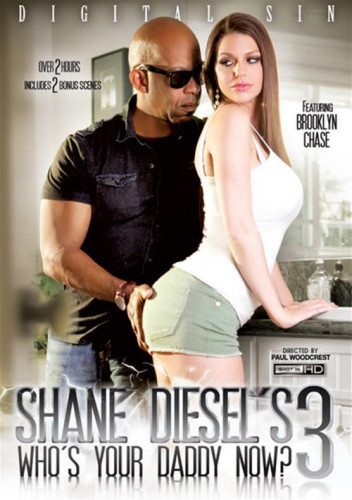 Shane Diesel«s Who»s Your Daddy Now? 3