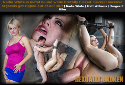 Sexuallybroken – Sep 30, 2016 – Nadia White is metal bound while brutally fucked