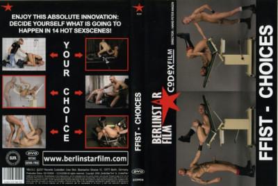 BerlinStar Film – FFist - Choices (2008)