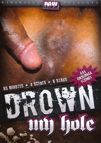Description Drown My Hole
