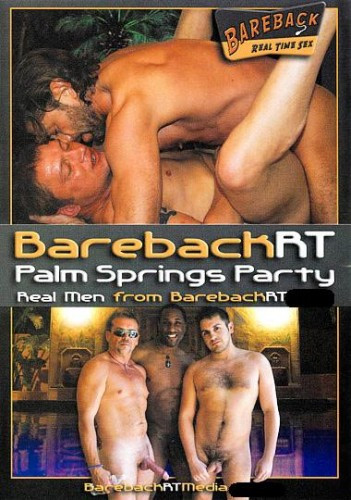 BarebackRT Palm Springs Party