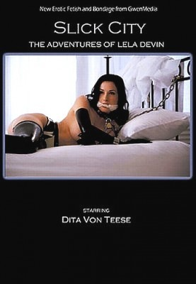 Slick City – The Adventures Of Lela Devin