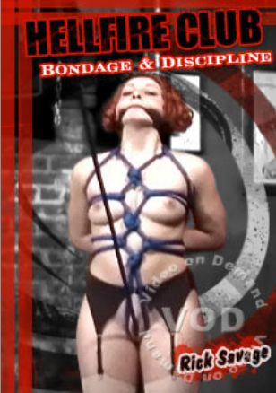 Rick Savage - Hellfire Club Bondage & Discipline DVD