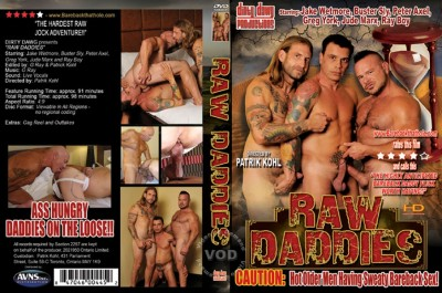 Raw Daddies (2011, Dirty Dawg Productions)