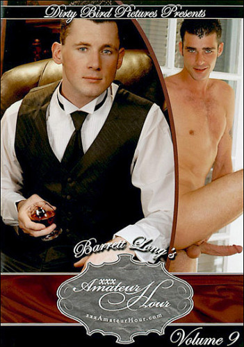 XXX Amateur Hour 9 with  Barrett Long\\\`s (2009)
