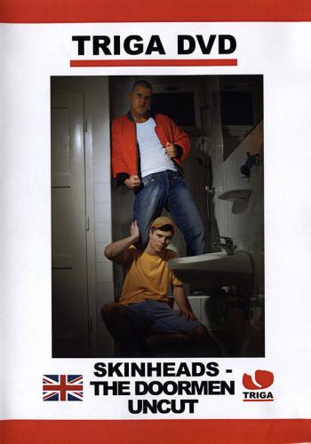 Skinheads The Doormen Uncut (2014)