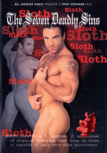 Sloth The Seven  Sins – Chad Johnson, Steve Cassidy, Mike Radclif