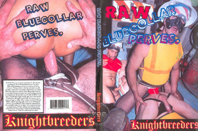 Raw Bluecollar Perves