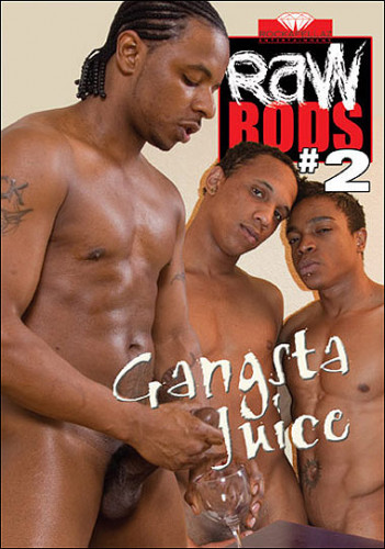 Raw Rods 2 Gangsta Juice