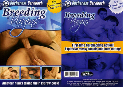 Bucharest Bareback Breeding Virgins (2006)