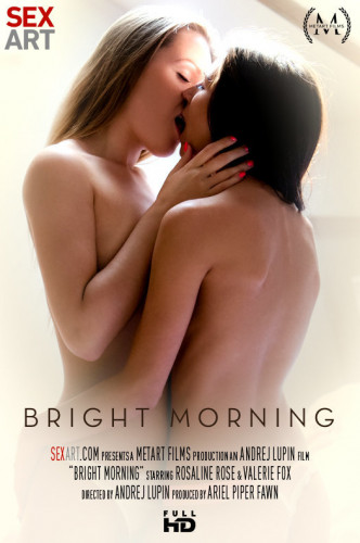 Rosaline Rosa, Valerie Fox — Bright Morning FullHD 1080p