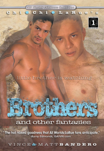 Bro and other fantasies