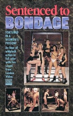 Sentenced To Bondage