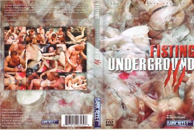 Dark Alley Media — Fisting Underground 3