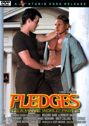 Pledges - Its A Mans World Vol. 2