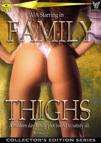 Family thighs (Ron Jeremy, Arrow)