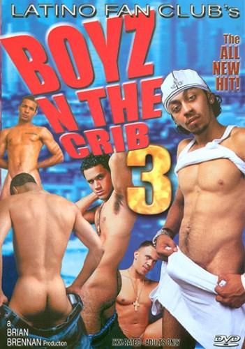Boyz in The Crib 3  ( Latino Fan Club )