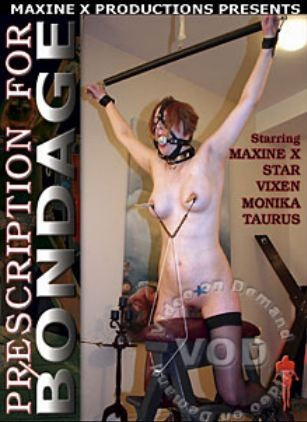 Maxinex - Prescription For Bondage DVD