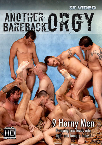 SX Video - Another Bareback Orgy