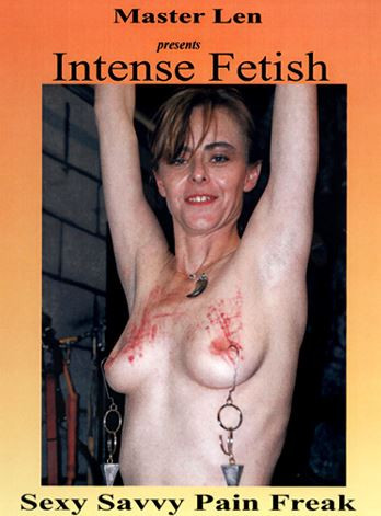 Intense Fetish Volume 837 - Sexy Savvy Pain Freak