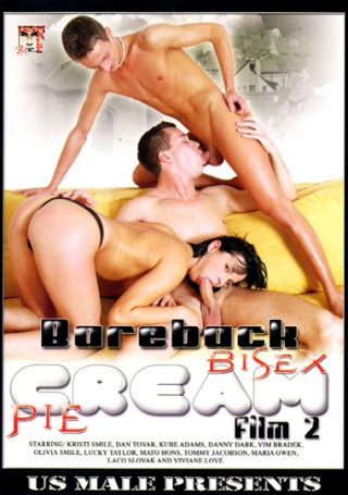 Bareback Bisex Cream Pie Film vol.2